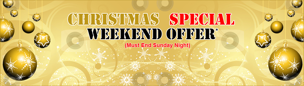 Christmas Weekend Offer