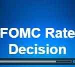 FOMC Rate Decision