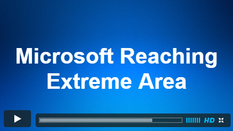 Microsoft Reaching Extreme Area