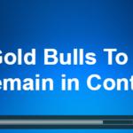 Gold Bulls Should Remain in Control