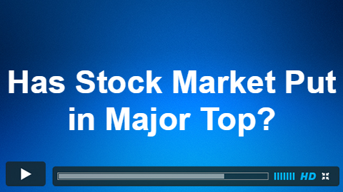 Has Stock Market Put In Major Top?