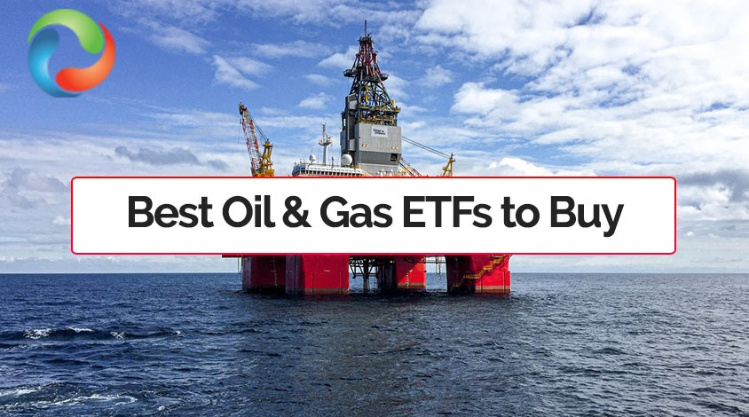 BEST OIL AND GAS ETFs