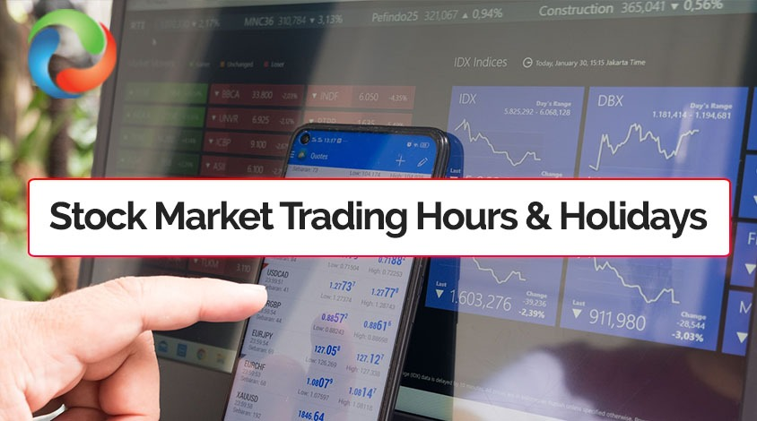 stock market trading hours and holidays