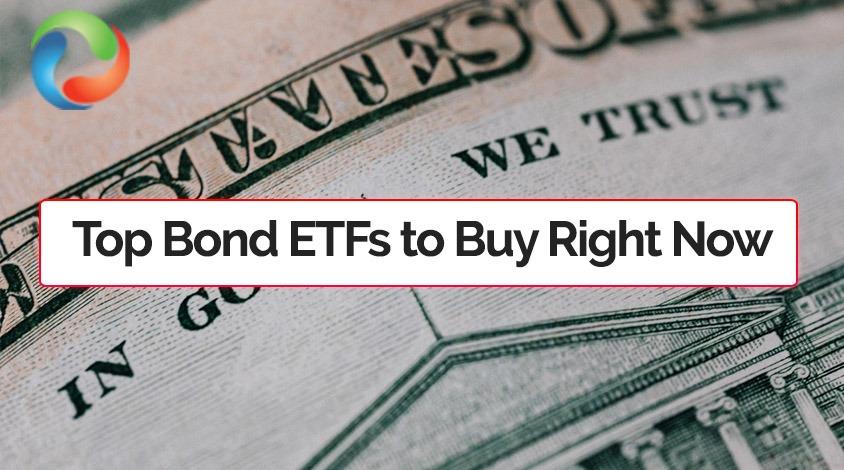 Best Bond ETFs to Buy Right Now
