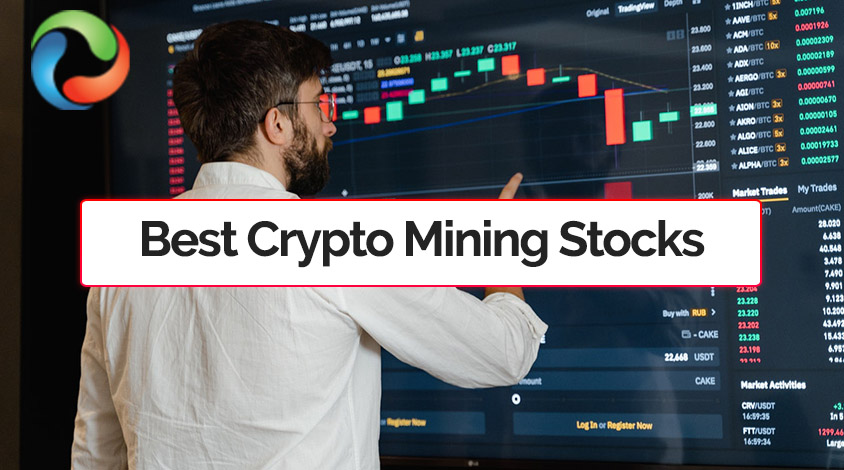Best Crypto Mining Stocks To Buy in 2021